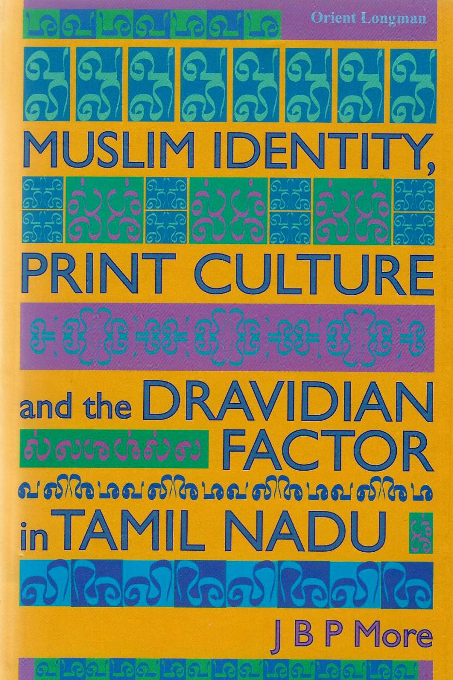 Muslim Identity, Print Culture and the Dravidian Factor in